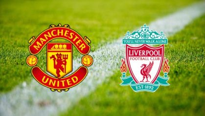ONLINE: Manchester United - Liverpool FC