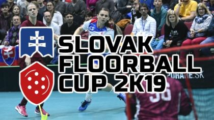 Slovak Floorball Cup 2K19.