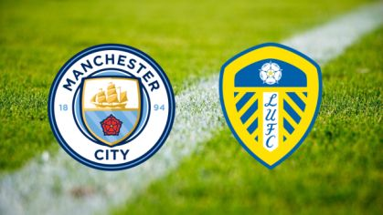 Manchester City – Leeds United