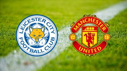 ONLINE: Leicester City - Manchester United