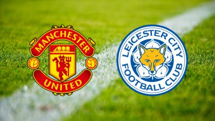 Manchester United – Leicester City