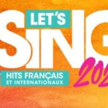 Let's Sing 2021 : Hits Français et Internationaux Solo