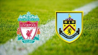 Liverpool FC - Burnley