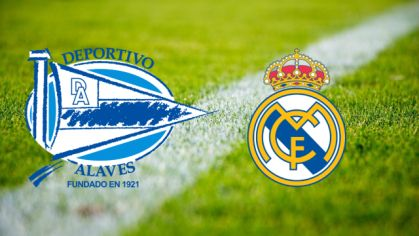 Alavés – Real Madrid