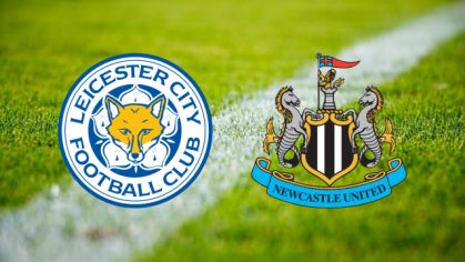 Leicester City - Newcastle United