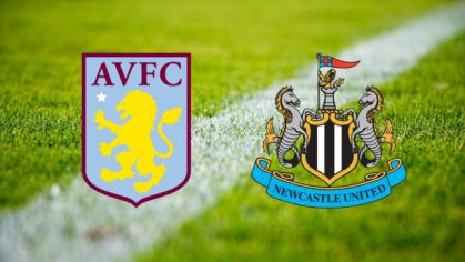 Aston Villa – Newcastle United