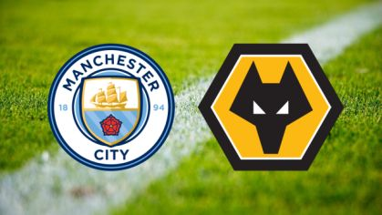 Manchester City – Wolverhampton Wanderers