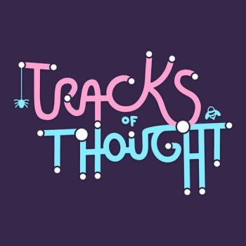 Tracks of Thought