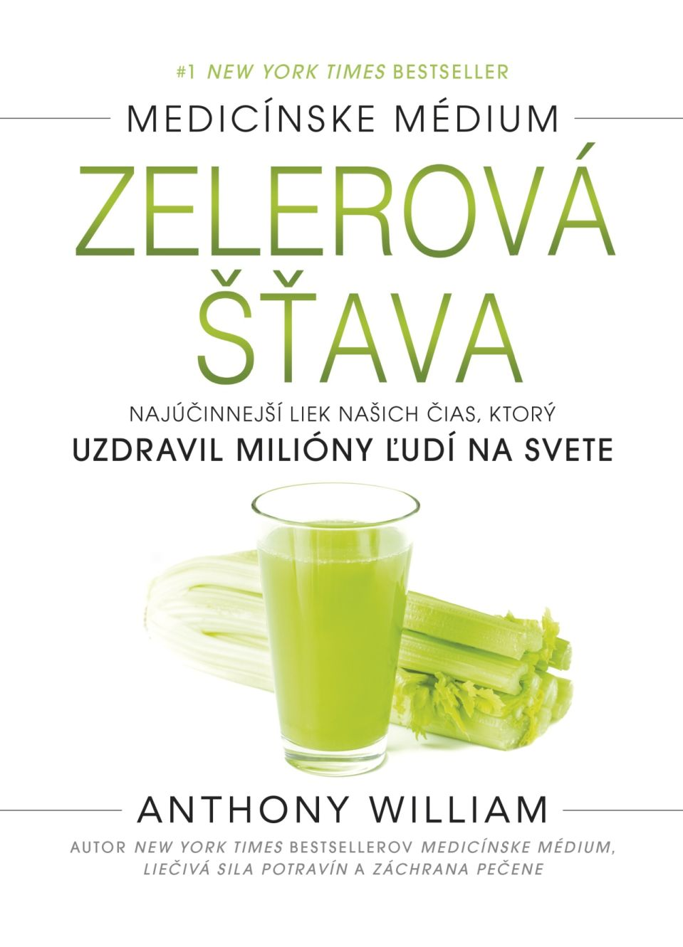 Anthony William: Zelerová šťava