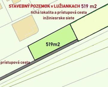 VÝBORNÁ LOKALITA ! LUŽIANKY, ROVINATÝ POZEMOK na výstavbu RD v tichej časti o výmere 5,19 ára. CENA: 41 000,00 EUR