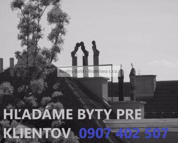 hľadáme byty pre klientov v BRATISLAVE