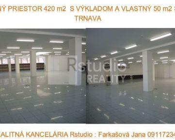 PRENÁJOM - obchodný priestor s výkladom a skladom / 420 m2 a 50 m2  / TRNAVA