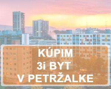 KÚPIME 4i BYT -  BAV - Petržalka