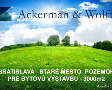 Ackerman & Wolff – ponúka na predaj stavebný pozemok vlukratívnej časti Bratislava – Staré Mesto - 3000 m2