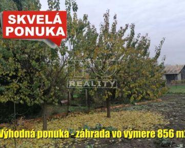 Skvelá šanca!!! Predaj slnečnej záhrady v malebnej obci Turá. 856 m2.