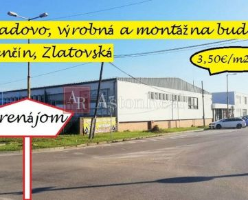Skladové, výrobné a montážne priestory na prenájom, Zlatovská, Trenčín