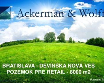Ackerman & Wolff ponúka na predaj pozemok pre retail - Devínska Nová Ves - 8000 m2