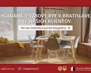 AXIS REAL:: Hľadáme pre našich klientov 3-izbový byt v Bratislave V.