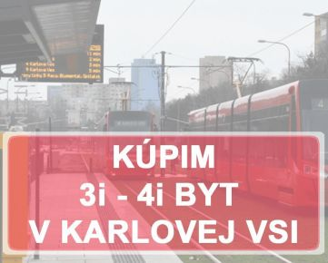 KÚPIME 3i, 4i BYT -  BAIV - Karlova Ves